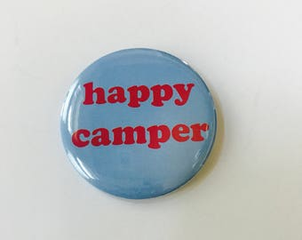 Happy Camper Pinback Button
