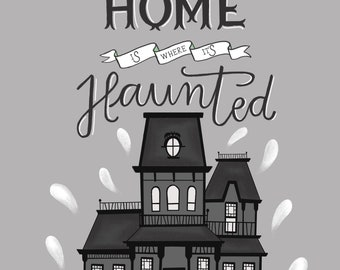 Home Is Where It's Haunted