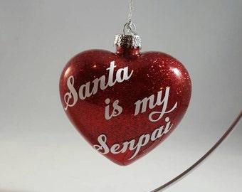 Santa is my Senpai Ornament