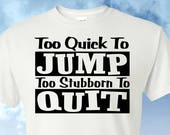 Too Quick to Jump, Too Stubborn to Quit