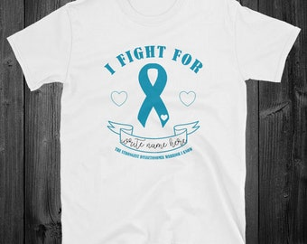 I Fight For [warrior's name] The Strongest Dysautonomia Warrior I Know Shirt