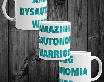 YOUR ILLNESS - Amazing [your illness] Warrior Mug