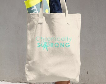 Chronically Strong Teal Glitter Print Tote Bag