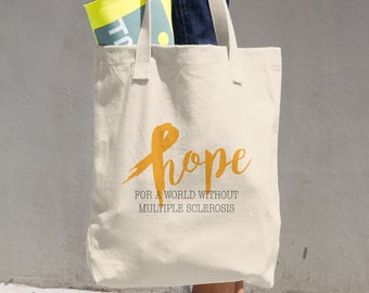 Hope For A World Without Multiple Sclerosis Tote Bag