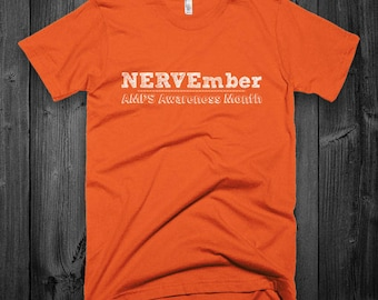 NERVEmber AMPS Awareness Orange Adult Shirt