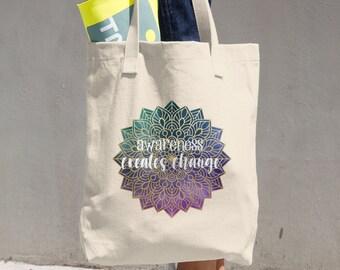 Awareness Creates Change Mandala Tote Bag