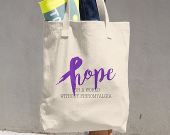 Hope For A World Without Fibromyalgia Tote Bag
