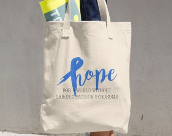 Hope For A World Without Chronic Fatigue Syndrome Tote Bag