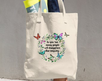 Rise Anyway Tote Bag
