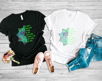 Being Strong Only Choice Mandala Adult VNeck Shirt/Green
