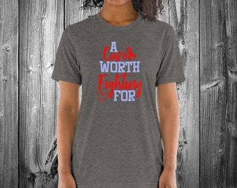A Cure Worth Fighting For (Red) Adult Shirt - YOUR COLOR SHIRT