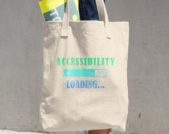 Accessibility Loading Tote Bag