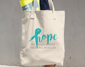 Hope For A World Without Trigeminal Neuralgia Tote Bag