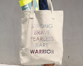 Strong Brave Fearless Rare Warrior Tote Bag