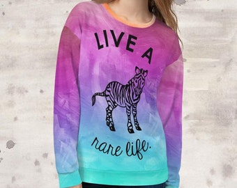 All Over Print Live A Rare Life Sweatshirt