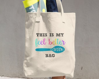 Feel Better Real Spoon Tote Bag