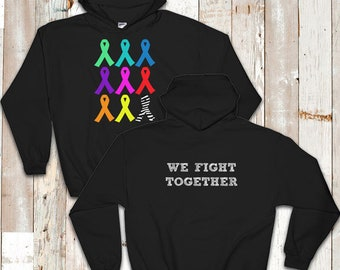 We Fight Together Awareness Hoodie