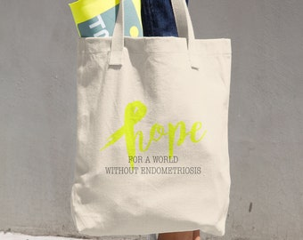 Hope For A World Without Endometriosis Tote Bag
