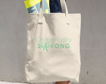 Chronically Strong Green Glitter Print Tote Bag