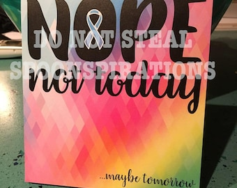 Nope Not Today Maybe Tomorrow Notepad *