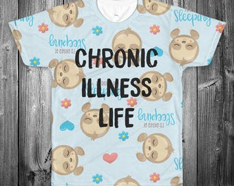 Sleepy Sloth Chronic Illness Shirt