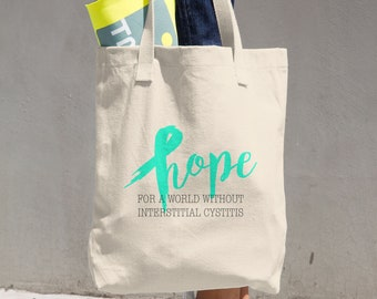 Hope For A World Without Interstitial Cystitis Tote Bag