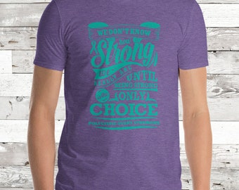 Strong is the Only Choice/Polycystic Ovary Syndrome Adult Shirt - YOUR COLOR