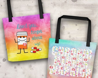 Don't You Forget About Pills/Chronic Illness Warrior Two Sided Tote Bag