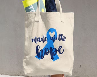 Made With Hope Tote Bag/YOUR AWARENESS COLOR