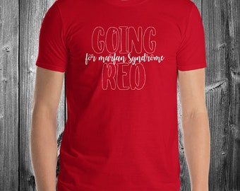 Going Red for Chronic Marfan Syndrome Adult Shirt