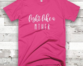 Fight Like a MTHFR Adult Shirt - YOUR COLOR