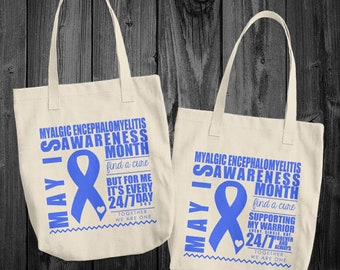 May/Myalgic Encephalomyelitis Awareness Month Tote Bag