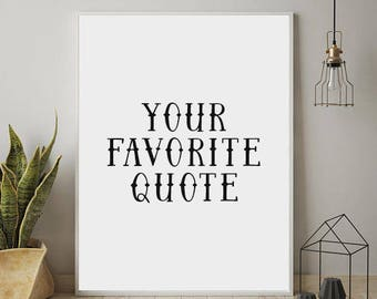 Custom Quote Printable, Custom quote, Printable Art, Custom Word Art, Custom Design, Wall Art, Printable