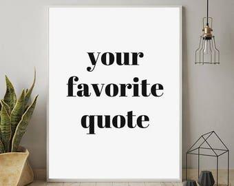 Custom Quote Print, Custom Print, Personalized Print, Custom Wall Art, Printable Custom Wall Art, Customized Prints, Custom Word Art