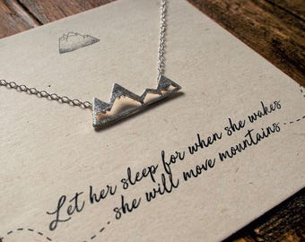 Silver Mountain Necklace//Mountain Necklace//Adventurer//Let her Sleep for when she wakes...//Mountain Range Necklace// Quote Jewellery