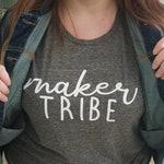 Maker Tribe tshirt, Maker tshirt