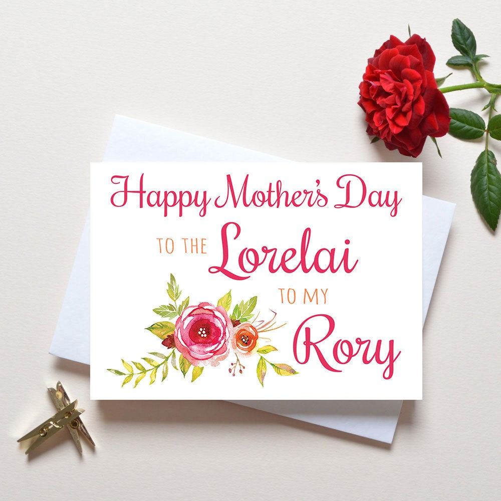 Mothers Day Card Gilmore Girls The Lorelai To My Rory Etsy