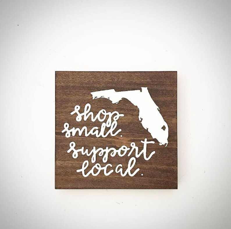 b7dcc83a4ee55 Custom Wood Sign - 7.5x7.5 State Map / Shop Small / Support Local Sign -  Customizable Small Business Sign - Custom Wood Plank - Florida Sign