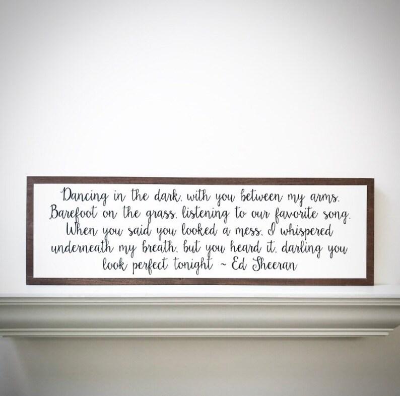 Custom Wood Sign - 30x9 5 Handcrafted Wood Saying - Song Lyrics Sign -  Wedding Vow Plank - Wedding First Dance Lyrics - Faux Wood Frame