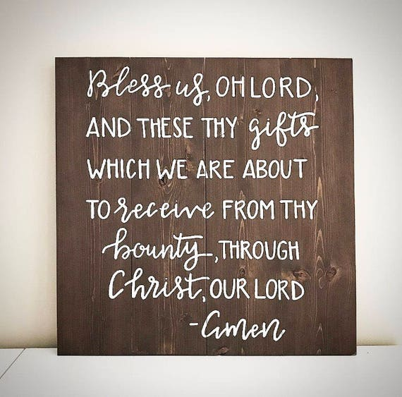custom wood prayer sign bless us oh lord and these thy gifts etsy