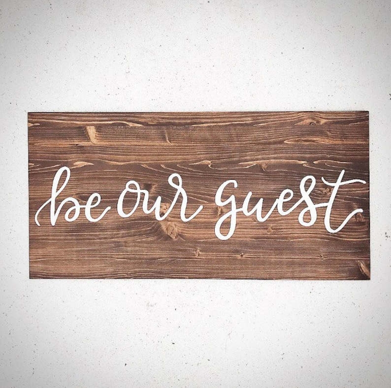 Custom Wood Be Our Guest Sign Handlettered 16x36 Custom Wood Sign Custom Wood Signs Personalized Wooden Welcome  Guest Bedroom Sign