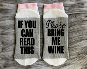 Wine Socks-Please Bring Me Wine-If You Can Read This-Wine Gifts-Wine Gift Ideas-Gift for Mom-Mother's Day Gift