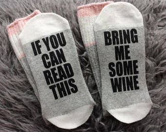 WINE SOCKS - If you can read this - Bring me Some Wine-Wine Gifts-Novelty Socks - Wine Gift Ideas -  If you Can Read This Bring me Some Wine