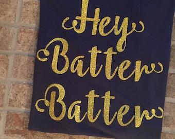 Hey Batter Batter Gold Glitter Tee