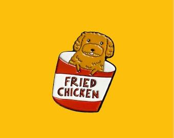 Fried Chicken Puppy Enamel Pin