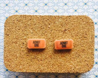 Admit one ticket handmade hypoallergenic stud earrings gift girl