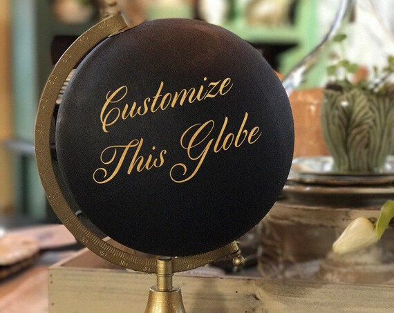 "Custom Calligraphy Globe / Black Chalkpainted Globe / ""Blessed Are the Curious For They Shall See Adventure"" OR Your Custom Wording /Wedding"