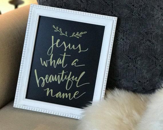 "Custom Gold Metallic Calligraphy ""Jesus What a Beautiful Name"" Chalkboard Art Print / Heavyweight Chalkboard Paper / Gold Metallic Pen"