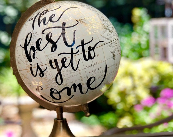 Custom Wedding Guestbook Calligraphy Globe / White and Gold Calligraphy Globe / The Best is Yet To Come/ Guestbook Globe / Custom Globe