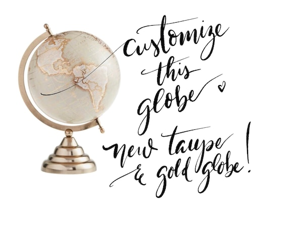 Custom Wedding Guestbook Globe / Taupe and Gold Calligraphy Globe / Choose Custom Wording / Guestbook Globe/ Nursery Globe/ Custom Globe